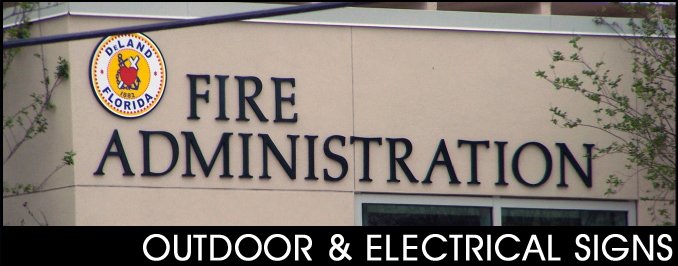 Outdoor & Electrical Signs
